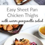 Sheet pan chicken thighs with warm panzanella salad on plate