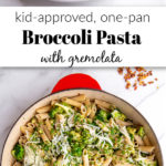 Broccoli Pasta in skillet and on plate